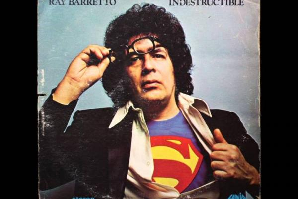 Tropicalísimo Ray Barretto: Indestructible