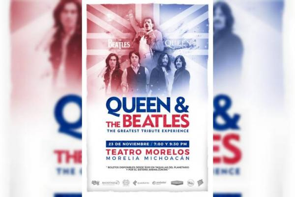 A la venta ya, boletos para el tributo a Queen y The Beatles en Morelia